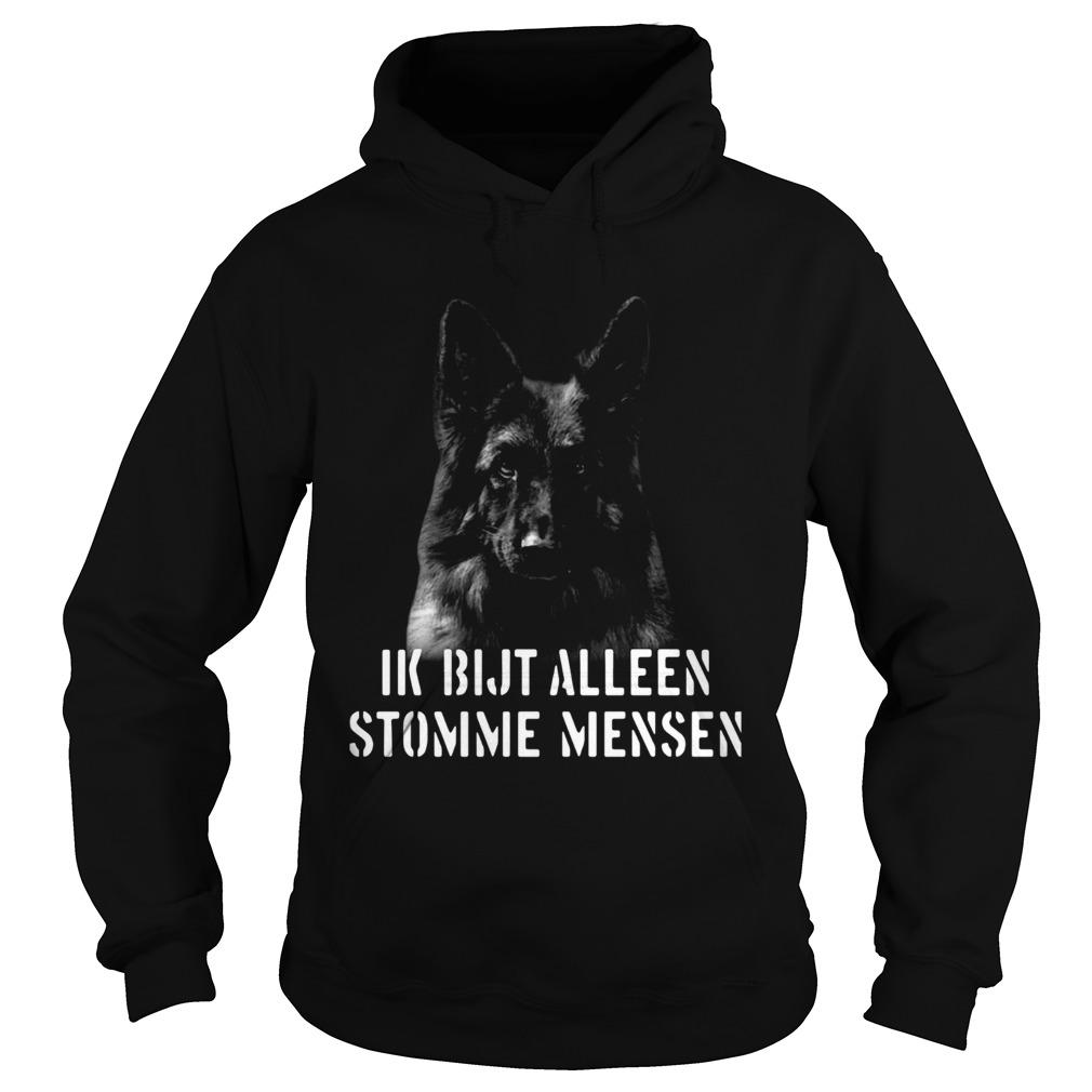 Duitse Herder Ik Bijt Alleen Stomme Mensen  Hoodie