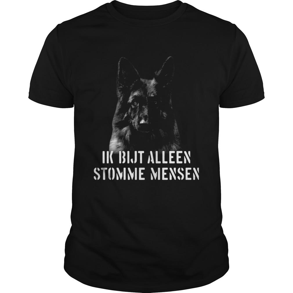 Duitse Herder Ik Bijt Alleen Stomme Mensen  Unisex