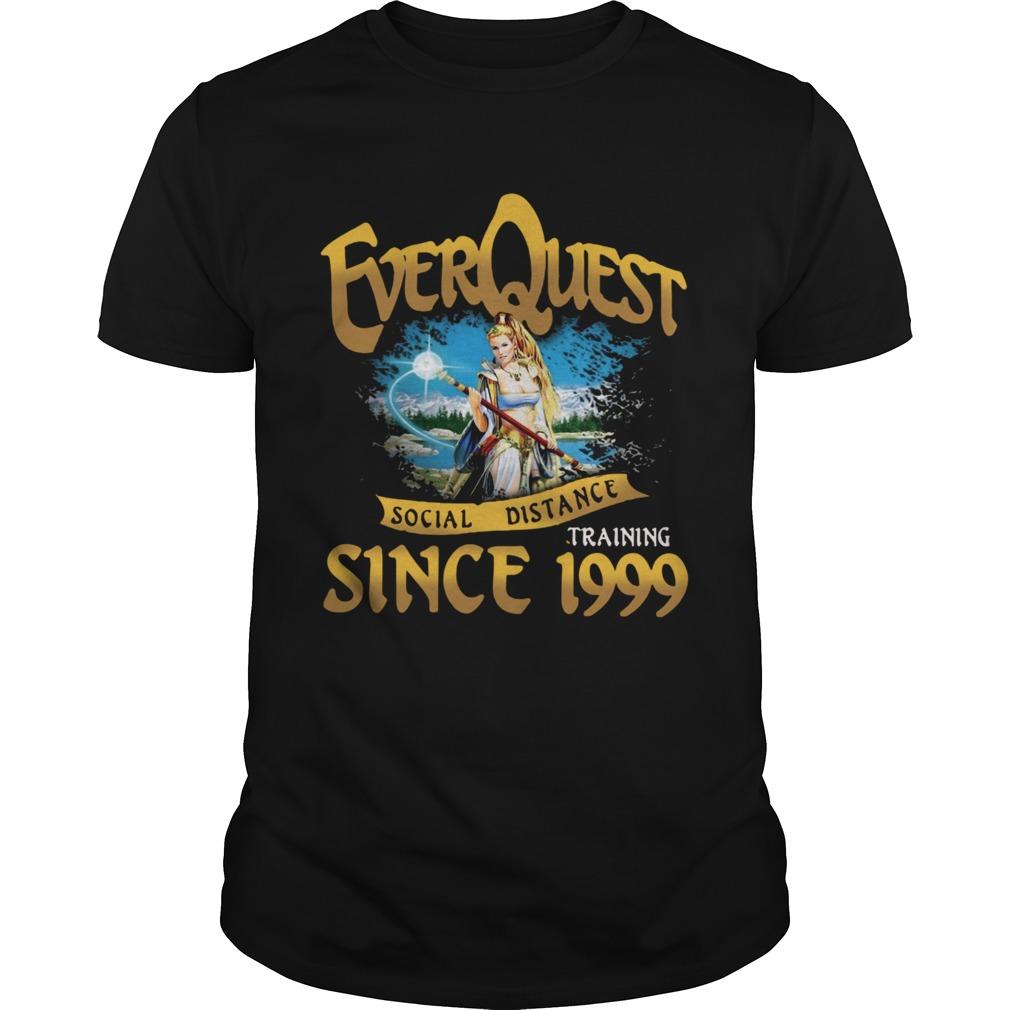 Everquest Social Distance Training Since 1999  Unisex