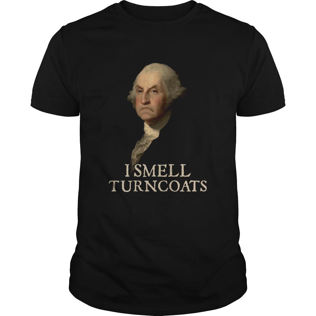 George Washington I Smell Turncoats  Unisex