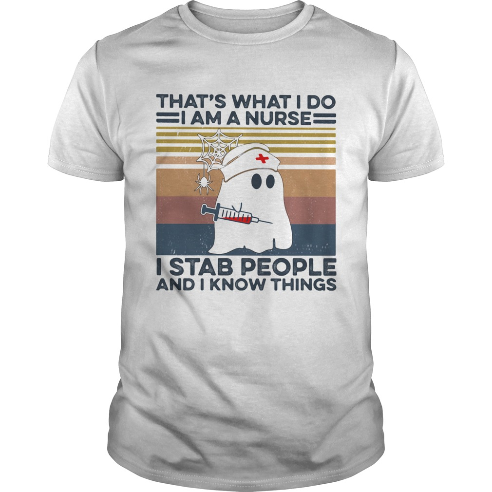 Ghost thats what i do i am a nurse i stab people and i know things vintage retro  Unisex