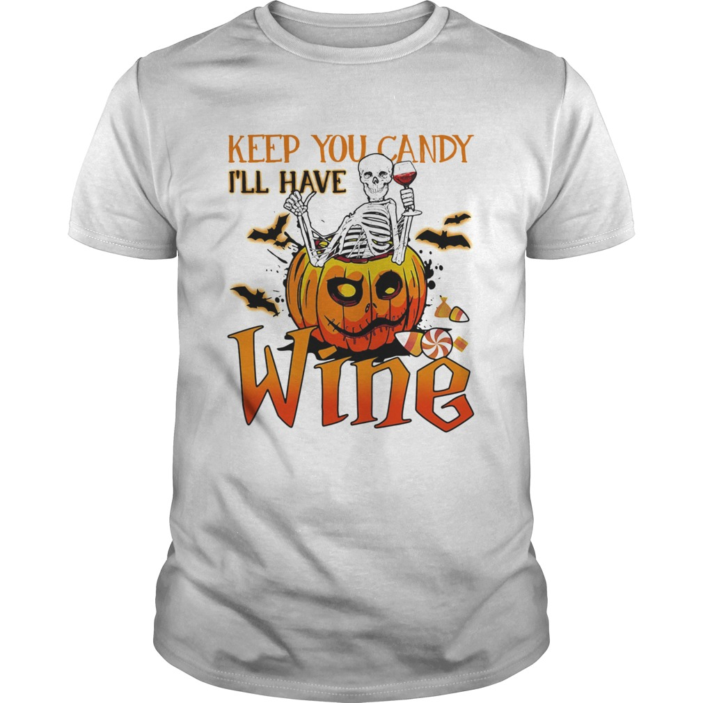 Halloween skeleton keep you candy ill have wine pumpkin  Unisex