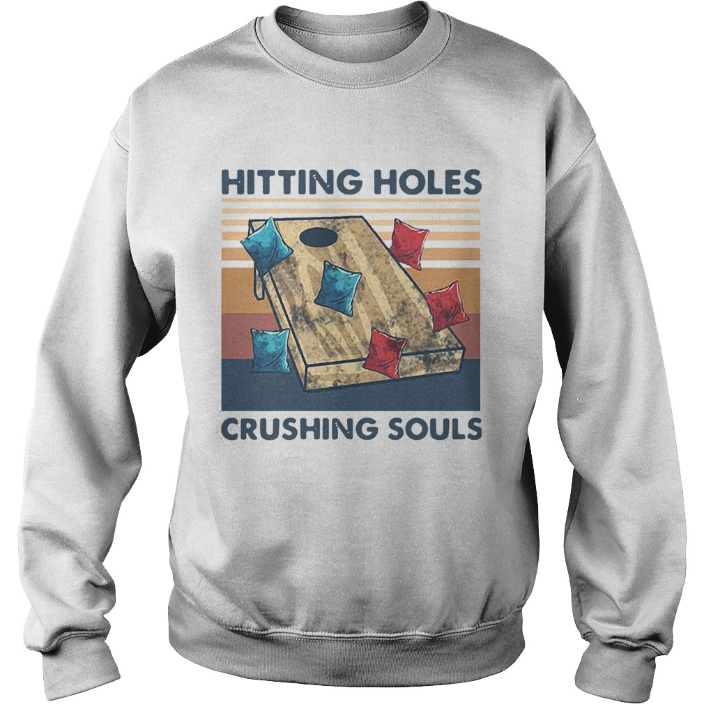 Hitting Holes Crushing Souls Vintage  Sweatshirt