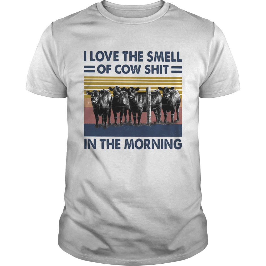 I LOVE THE SMELL OF COW SHIT IN THE MORNING VINTAGE RETRO  Unisex