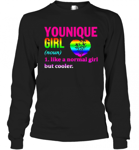 Lgbt Younique Girl Like A Normal Girl But Cooler Heart T-Shirt Long Sleeved T-shirt