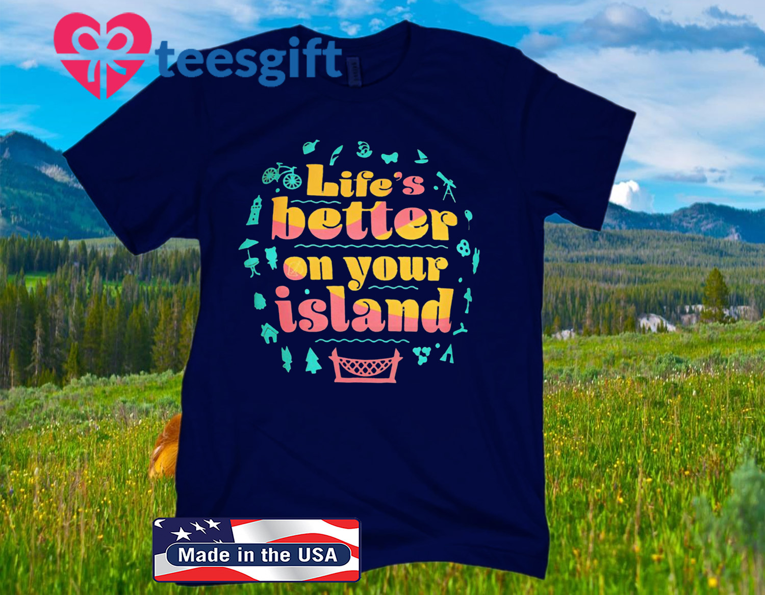 Life's Better On Your Island Classic T-Shirt