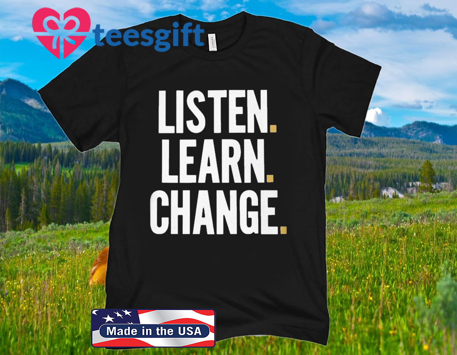LISTEN - LEARN - CHANGE - 2020 SHIRT