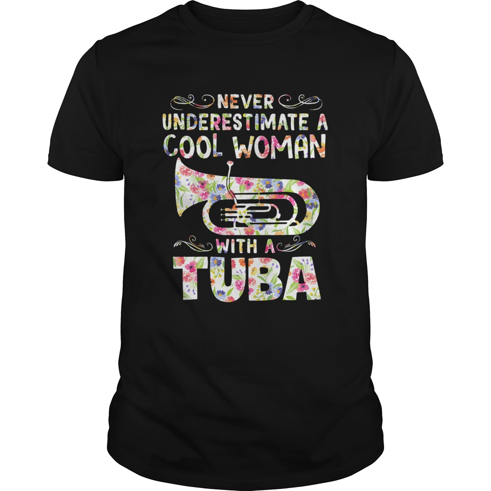 Never underestimate a cool woman with tuba  Unisex