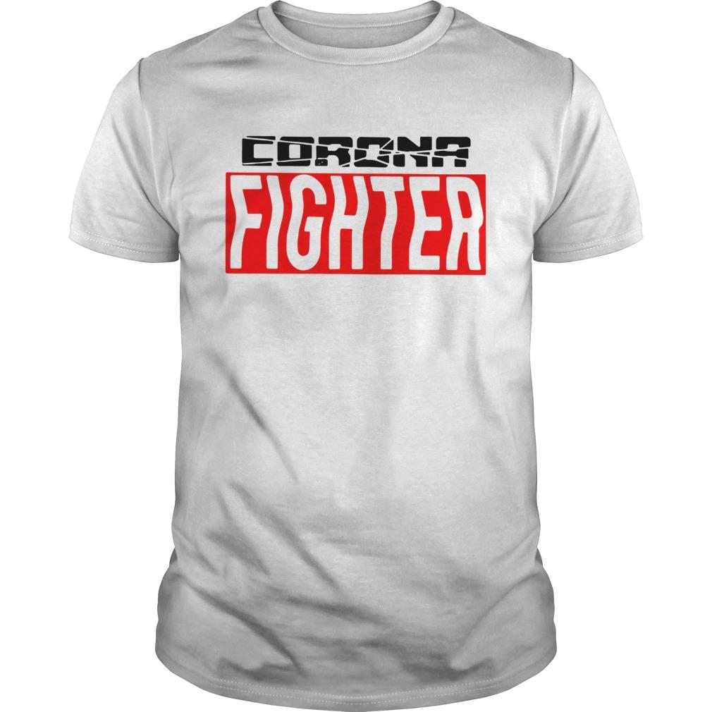 Nice Corona Fighter  Unisex