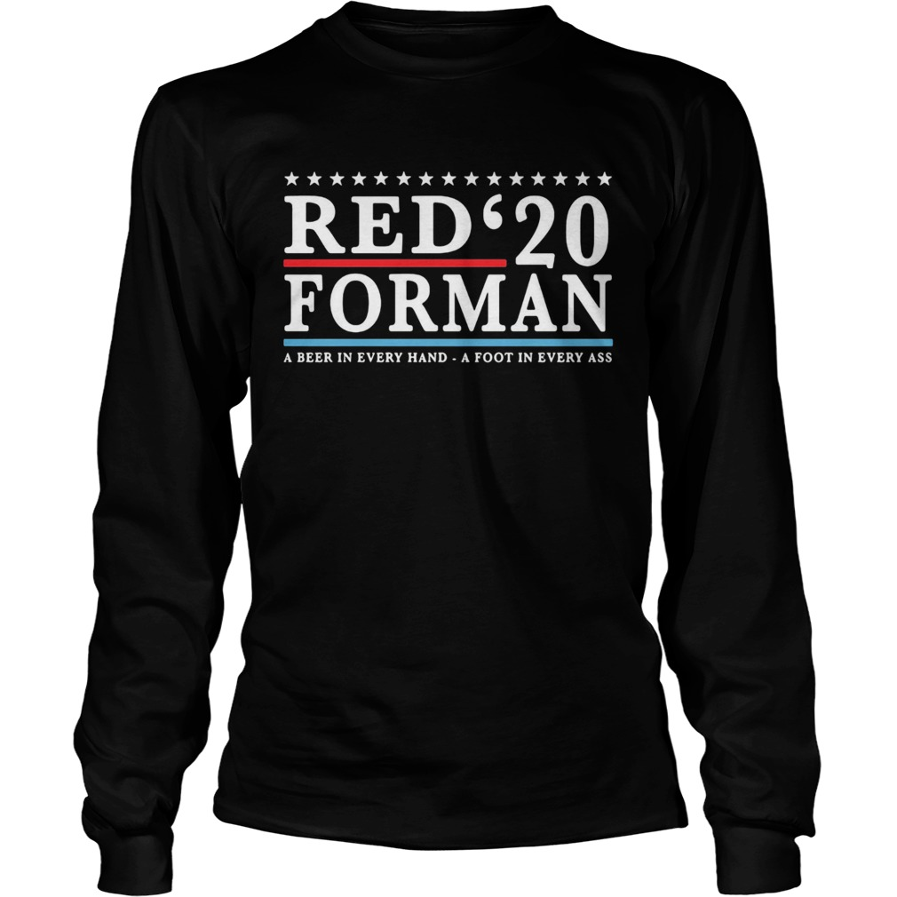 Red 20 froman a beer in every hand a foot in every as  Long Sleeve
