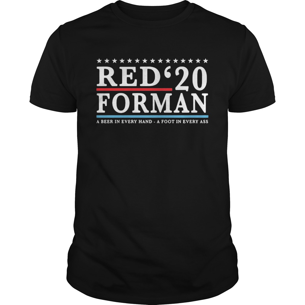 Red 20 froman a beer in every hand a foot in every as  Unisex