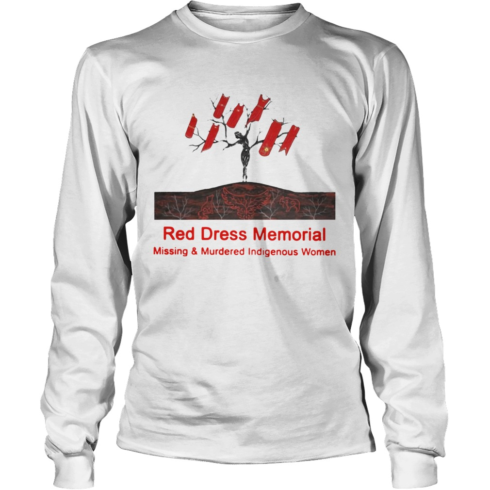 Red Dress Memorial Missing And Murdered Indigenous Women  Long Sleeve