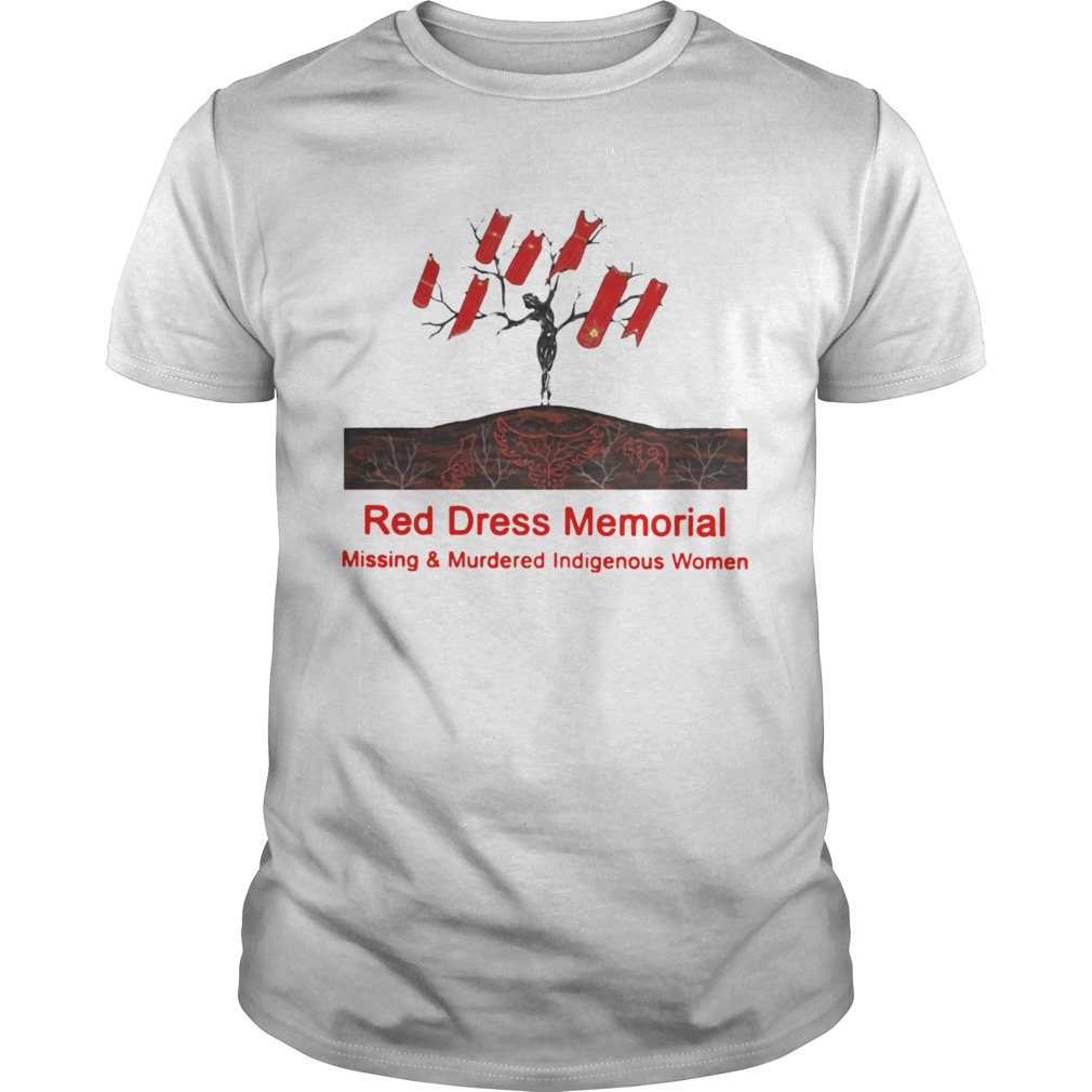 Red Dress Memorial Missing And Murdered Indigenous Women  Unisex