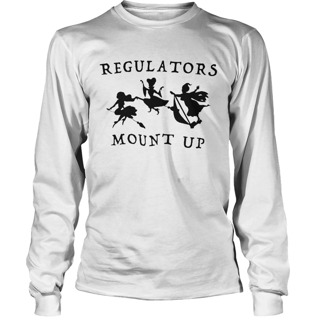 Regulators Mount Up Lady Halloween  Long Sleeve