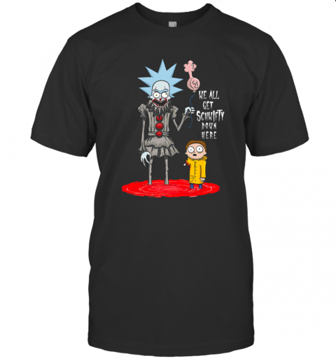 Rick And Morty We All Get Schwifty Down Here T-Shirt Classic Men's T-shirt