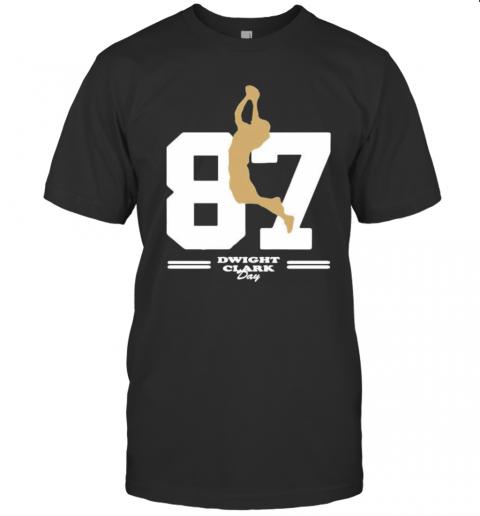San Francisco 49Ers 87 Dwight Clark Day T-Shirt Classic Men's T-shirt