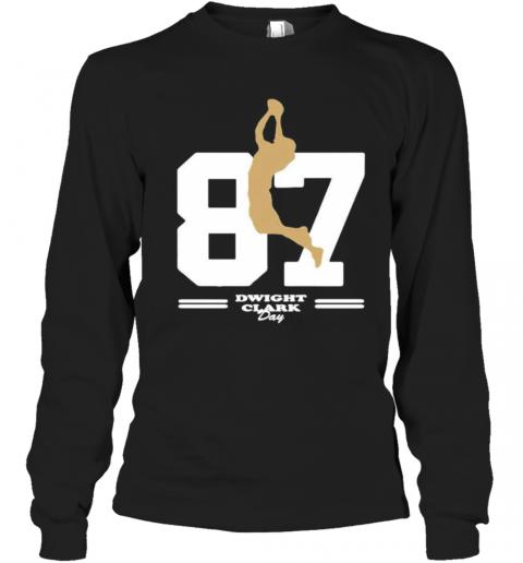 San Francisco 49Ers 87 Dwight Clark Day T-Shirt Long Sleeved T-shirt