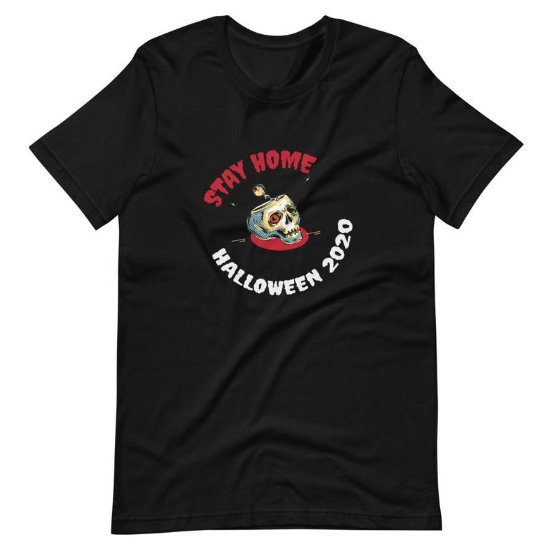 Stay home halloween 2020 quarantine shirt