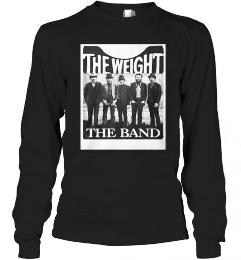 The Weight The Band T-Shirt Long Sleeved T-shirt