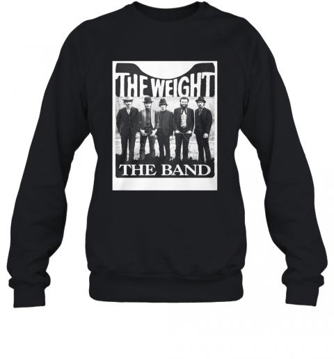 The Weight The Band T-Shirt Unisex Sweatshirt