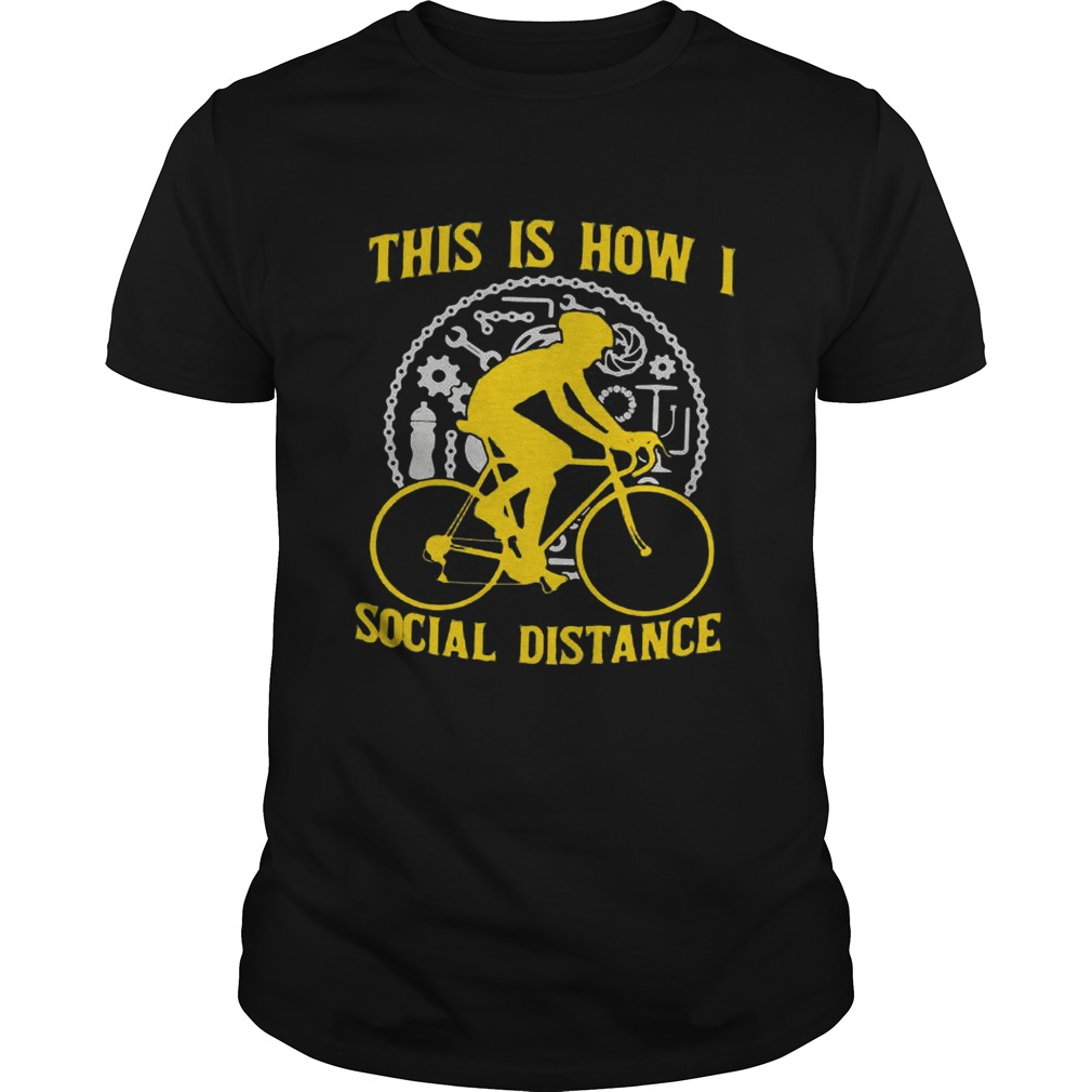 This Is How I Social Distance  Unisex