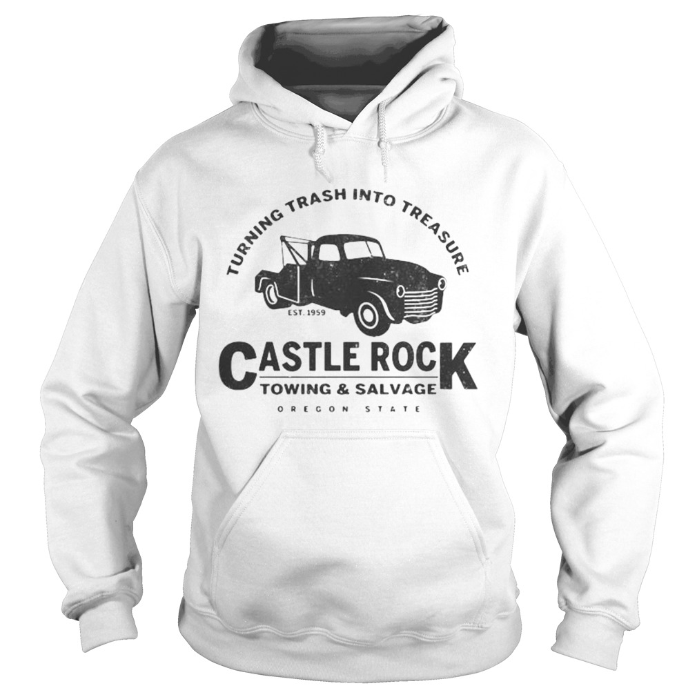 Turning trash into treasure est 1959 castle rock towing and salvage oregon state  Hoodie