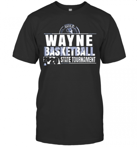 Wayne Basketball 2020 State Tournament T-Shirt Classic Men's T-shirt