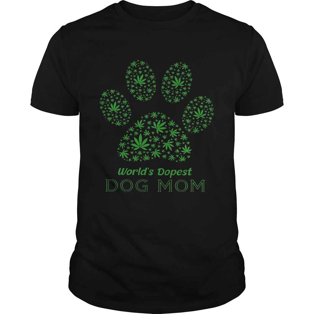 Weed Worlds Dopest Dog Mom  Unisex