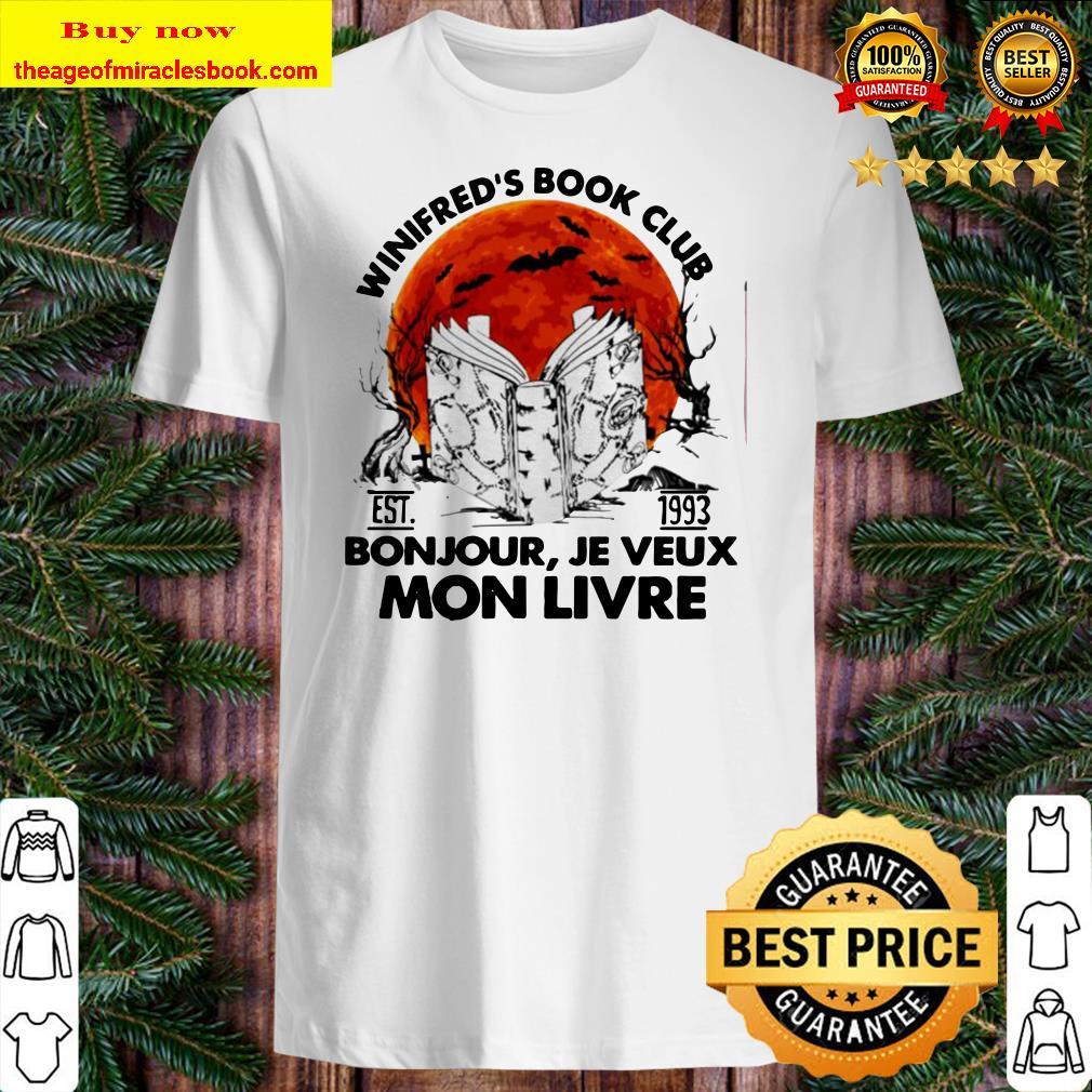 Winifred's book club est 1993 Bonjour Je Veux Mon Livre Shirt
