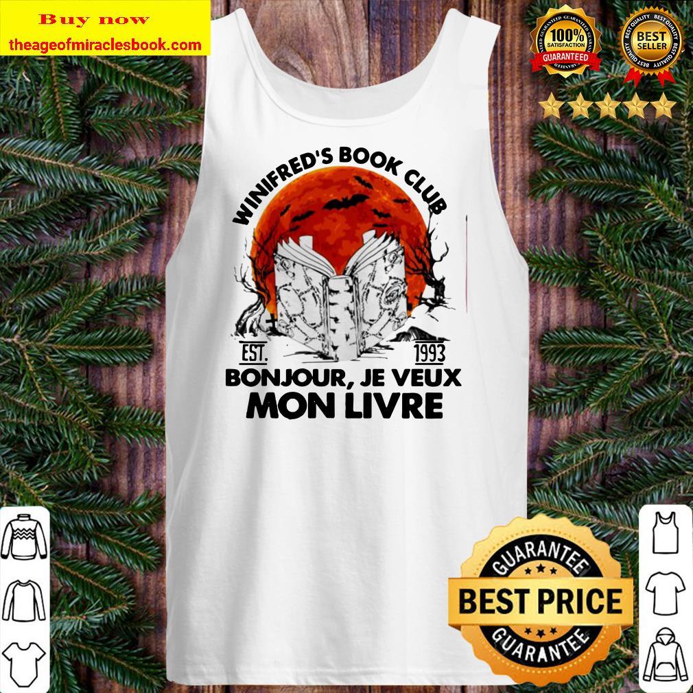Winifred's book club est 1993 Bonjour Je Veux Mon Livre Tank top