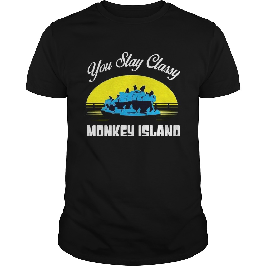 You Stay Classy Monkey Island  Unisex