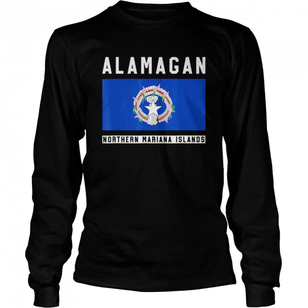 Alamagan Northern Mariana Islands  Long Sleeved T-shirt