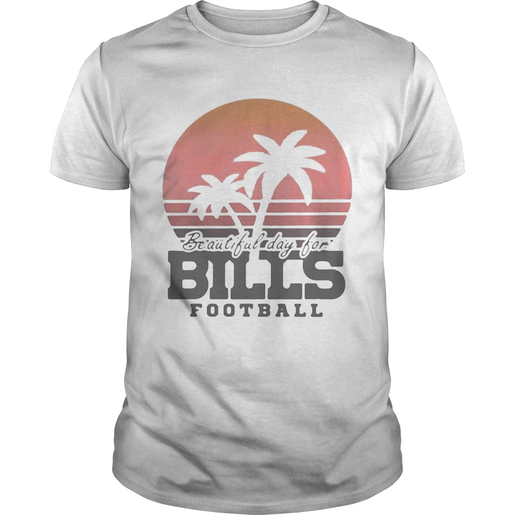 Beautiful day for bills football vintage retro  Unisex