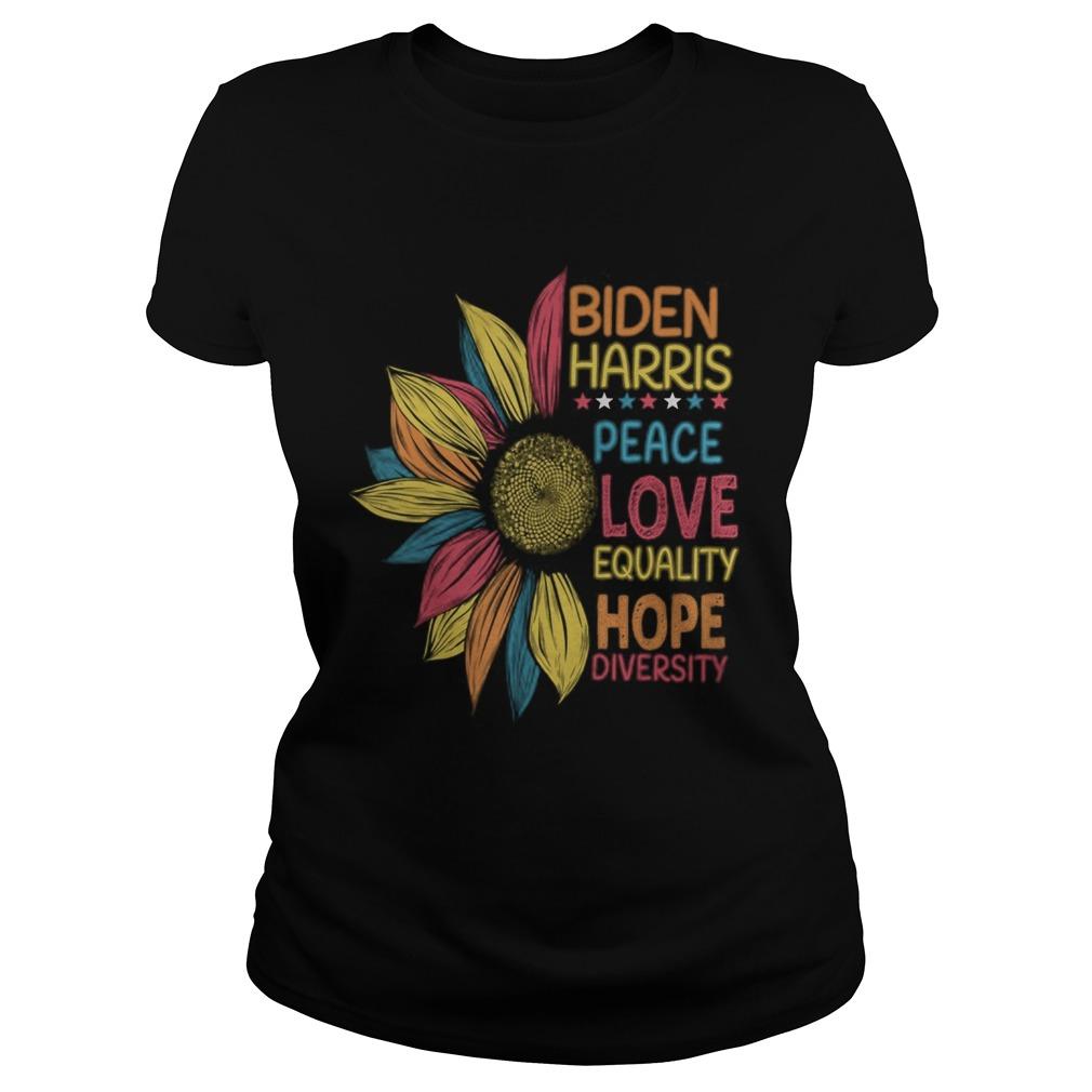 Biden Harris 2020 Peace Love Equality Hope Diversity  Classic Ladies