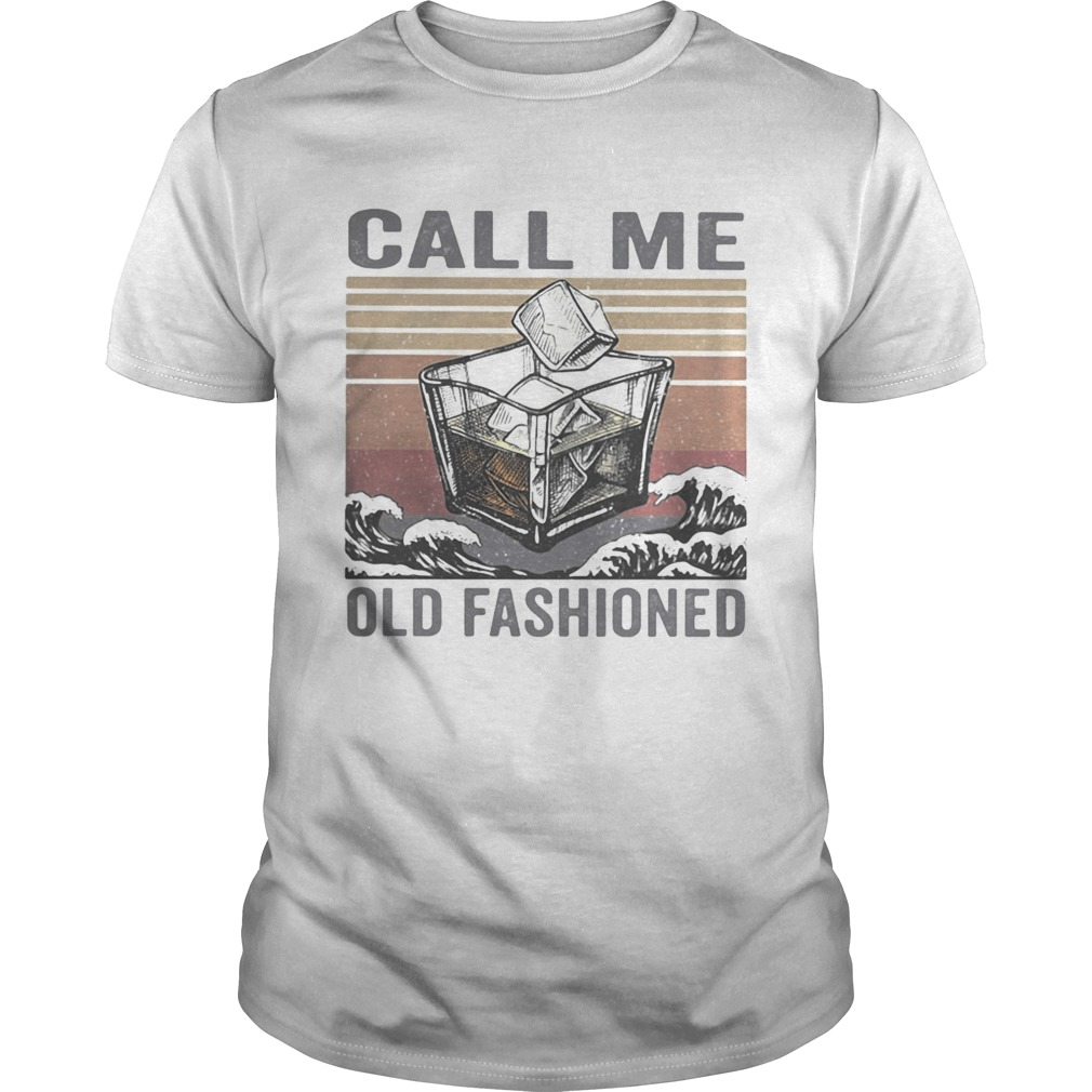 Bourbon call me old fashioned vintage retro  Unisex