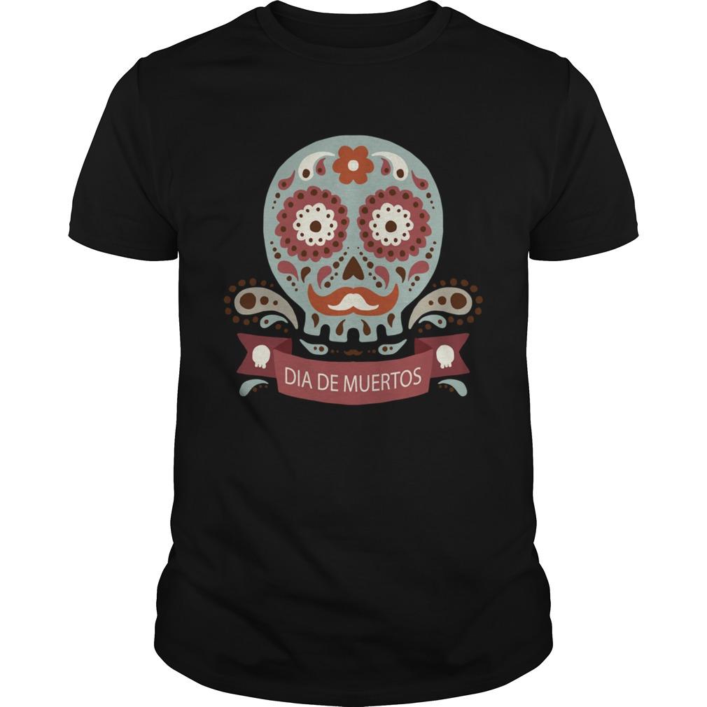 Dia De Los Muertos Day Dead Sugar Skull  Unisex