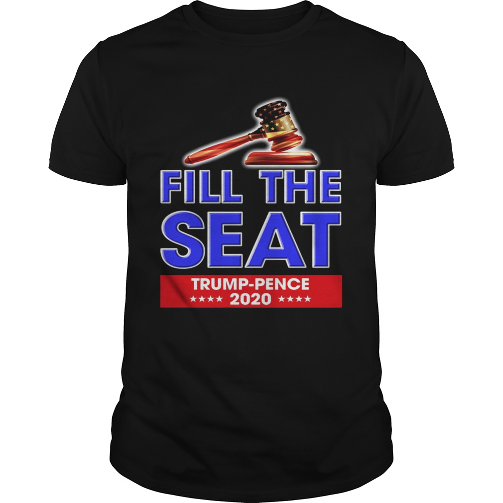 Fill The Seat Trump Pence 2020  Unisex