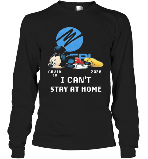 Florida Power And Light Mickey Mouse Covid 19 2020 I Cant Stay At Home T-Shirt Long Sleeved T-shirt