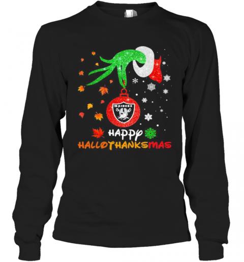 Grinch Holding Las Vegas Raiders Logo Happy Hallothanksmas Halloween Thanksgiving Christmas T-Shirt Long Sleeved T-shirt