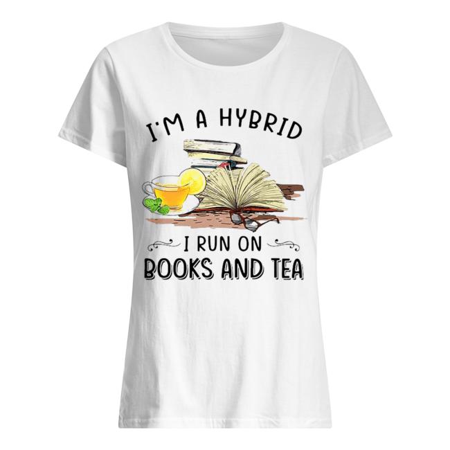 I'm A Hybrid I Run On Books And  Classic Women's T-shirt