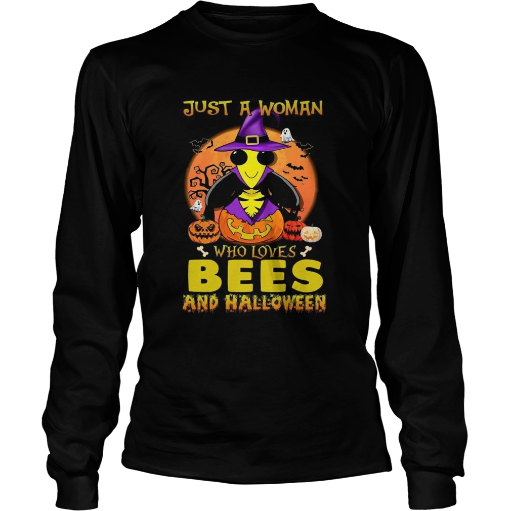 Just A Woman Who Loves Bees And Halloween  Long Sleeve