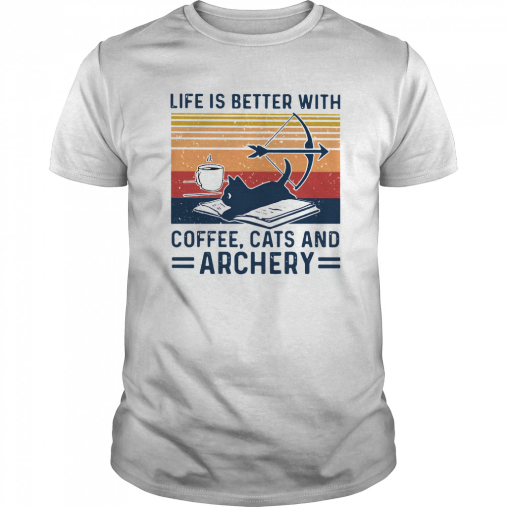 Life Is Better With Coffee Cats And Archery Vintage Retro  Classic Men's T-shirt