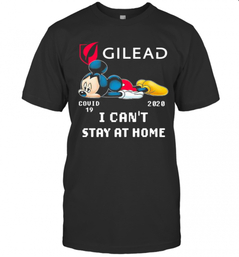 Mickey Mouse Gilead I Can'T Stay At Home Covid 19 2020 T-Shirt Classic Men's T-shirt