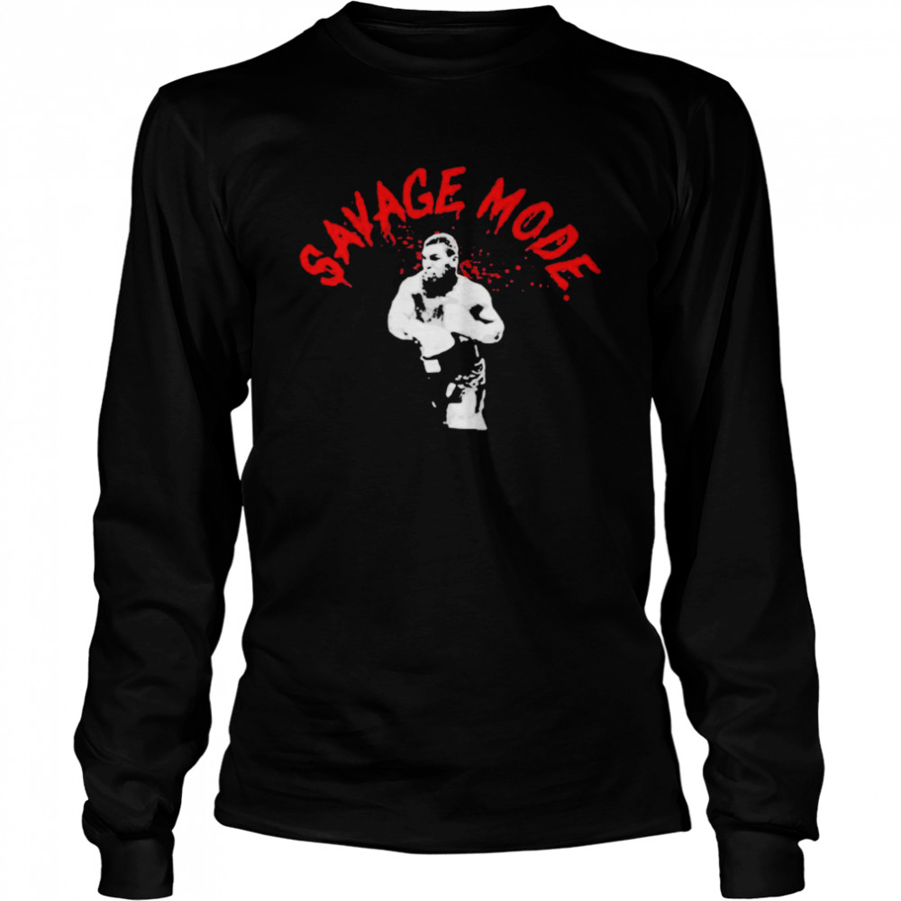 Mike Tyson Savage Mode  Long Sleeved T-shirt