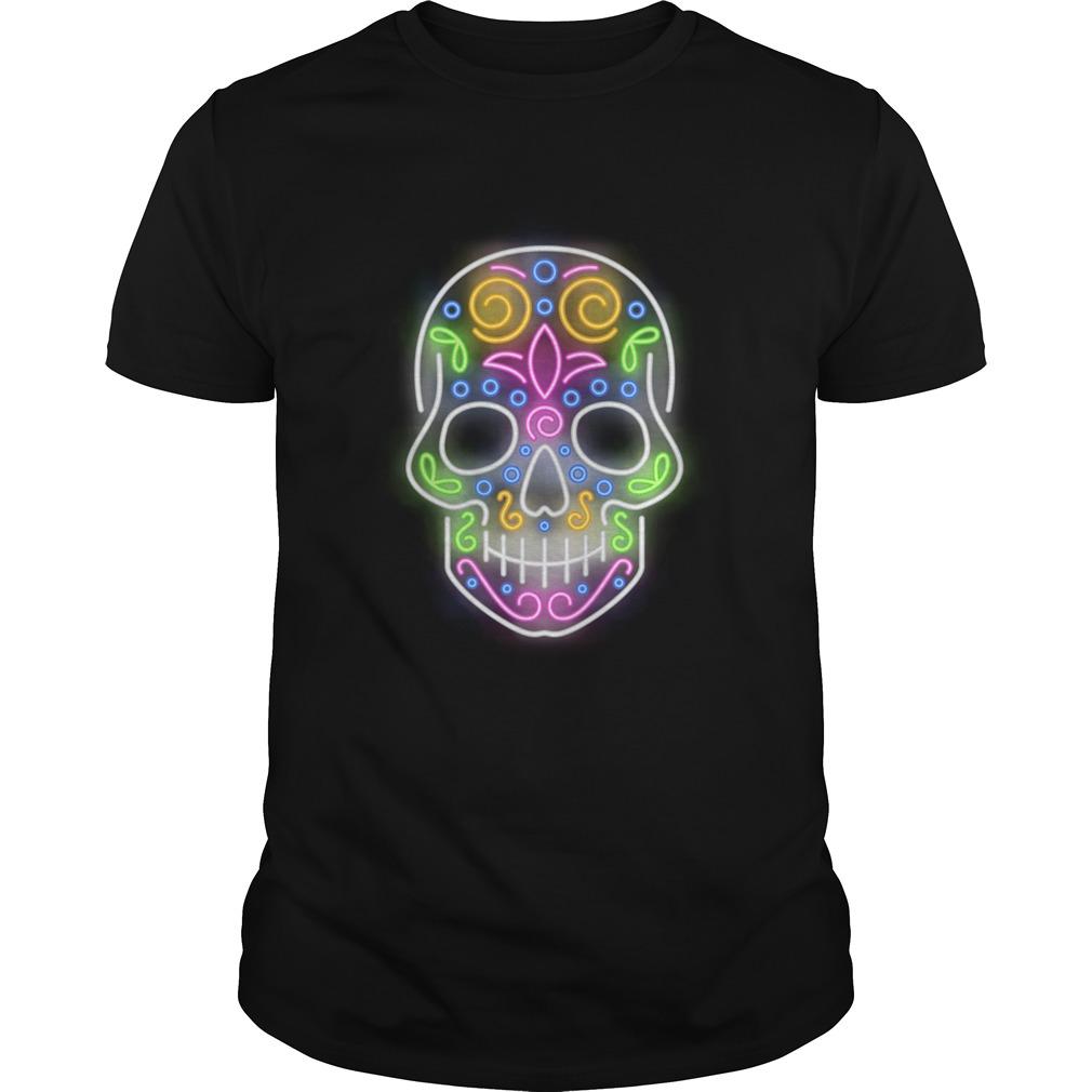 Nice Sugar Skull Light Neon Day Of The Dead Muertos  Unisex