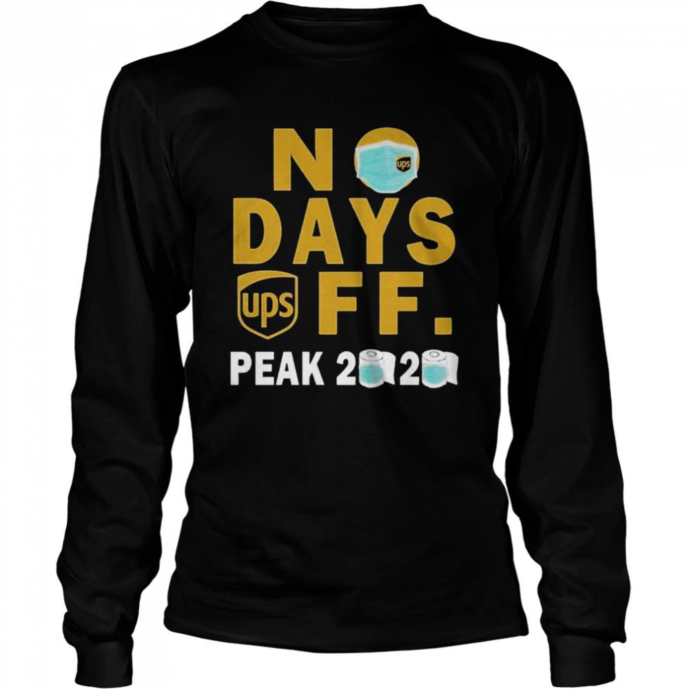 No Days Ups Off Peak 2020  Long Sleeved T-shirt
