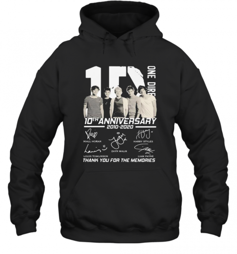 One Direction 10Th Anniversary 2010 2020 Thank For The Memories Signatures T-Shirt Unisex Hoodie