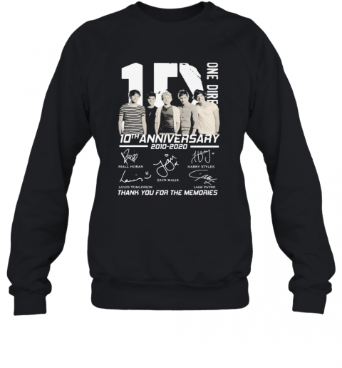 One Direction 10Th Anniversary 2010 2020 Thank For The Memories Signatures T-Shirt Unisex Sweatshirt