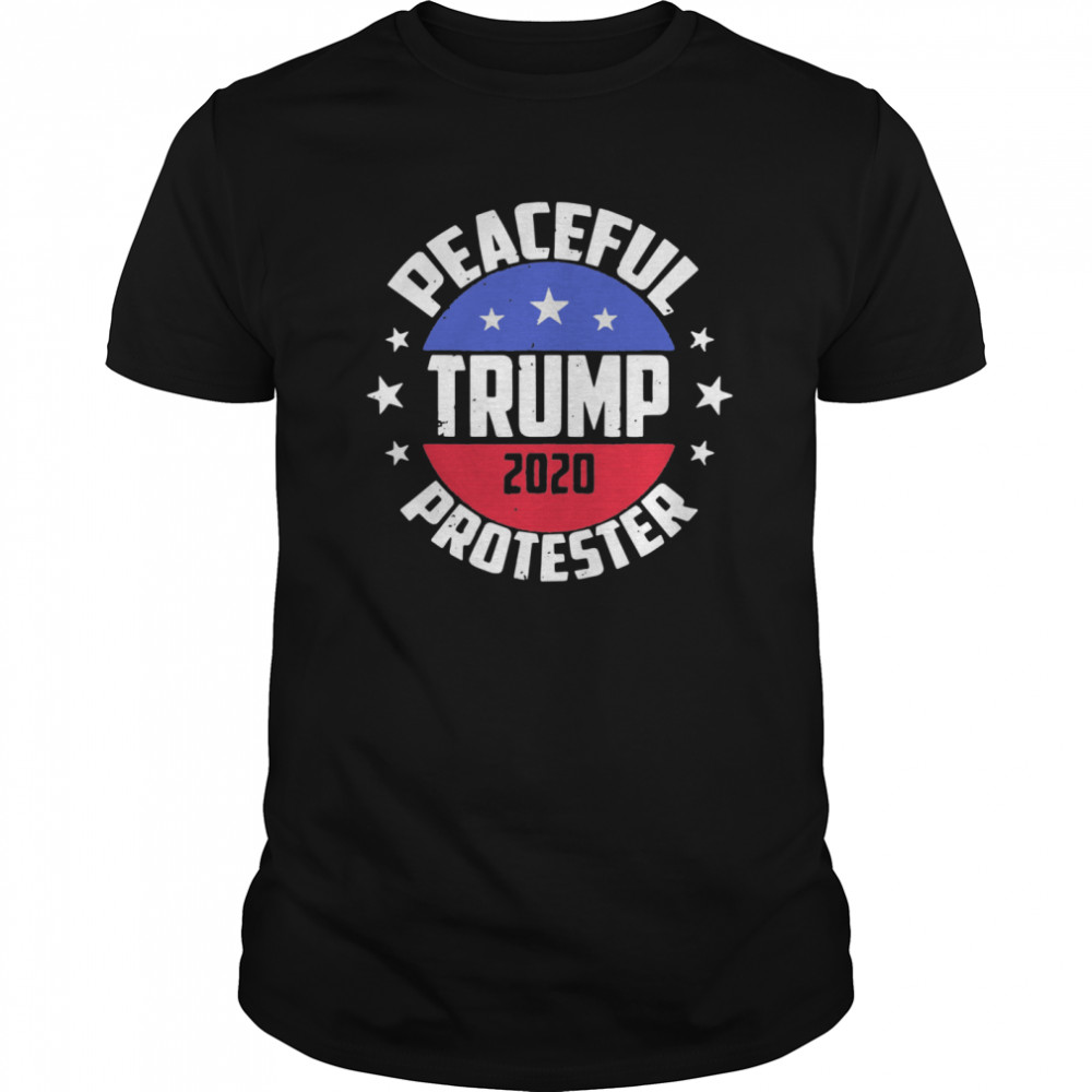 Peaceful Protester Republican Donald Trump 2020  Classic Men's T-shirt
