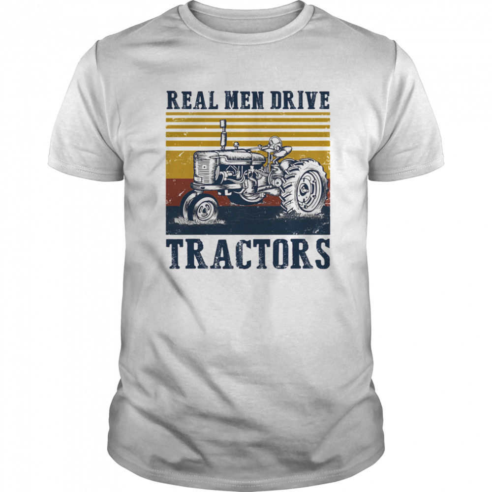 Real men drive tractors line vintage retro  Classic Men's T-shirt
